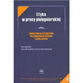 ETYKA W PRACY PIELĘGNIARSKIEJ 4