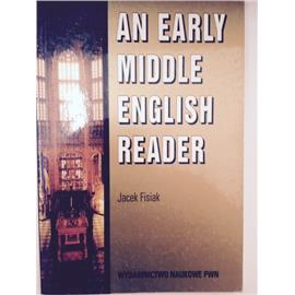 AN EARLY MIDDLE ENGLISH READER