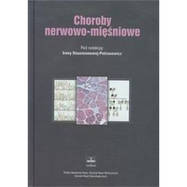 CHOROBY NERWOWO-MIĘŚNIOWE