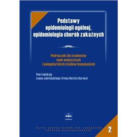 PODSTAWY EPIDEMIOLOGII OGÓLNEJ/ 2 W SERII/