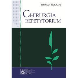 CHIRURGIA REPETYTORIUM