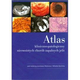 ATLAS KLINICZNO-PATOLOGICZNY NIESWOISTYCH CH Z J
