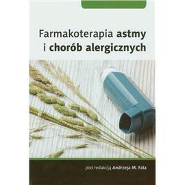 FARMAKOTERAPIA ASTMY I CHORÓB ALERGICZNYCH
