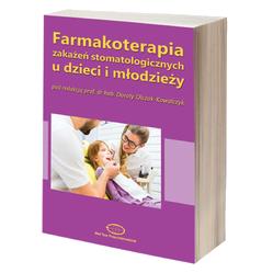 FARMAKOTERAPIA ZAKAŻEŃ STOMATOLOGICZNYCH