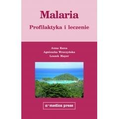 MALARIA PROFILAKTYKA I LECZENIE