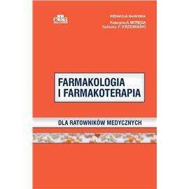FARMAKOLOGIA I FARMAKOTERAPIA DLA RATOWNIKÓW