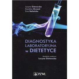 DIAGNOSTYKA LABORATORYJNA W DIETETYCE