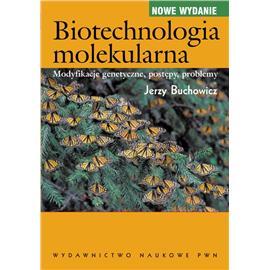 BIOTECHNOLOGIA MOLEKULARNA MODYFIKACJE GENETYCZNE