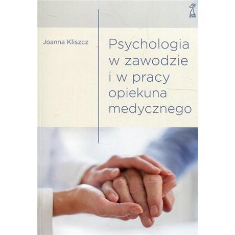 PSYCHOLOGIA W ZAWODZIE I PRACY OPIEKUNA MEDYCZNEGO-4488